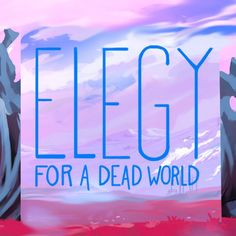 Elegy for a Dead World Educator Review