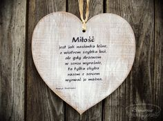 Heart with love-related quote, cut from plywood. Wooden Hearts, Beautiful Soul, Quotes, Life, Mix Media, Aga, Plywood, Honey, Wedding