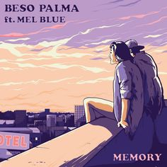Memory - song by Beso Palma, Mel Blue   Spotify
