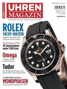 UHREN-MAGAZIN 2/2016: Das bietet die völlig erneuerte Version - 50 Taucheruhren unter 1500 Euro - SIHH-Genfer Uhrensalon 2016