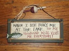 Funny Wood Signs with Sayings | Wooden Funny Signs on Country Primitive Wood Sign Fish Funny Wife Wire ...