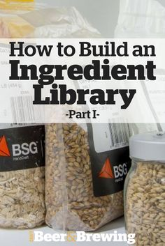 How to Build an Ingredient Library, Part I