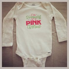 Long sleeve  I'm dreaming of a pink Christmas by sidneykarissa, $16.00