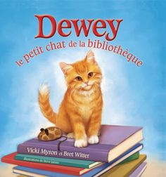 """Read """"Dewey: There's a Cat in the Library!"""" by Vicki Myron available from Rakuten Kobo. The story of Dewey the celebrated library cat is now available for the youngest of readers in this new, fully-illustrate. Library Week, World Library, College Library, Library Books, Kids Library, Library Card, Little Library, Award Winning Books, Expo"""