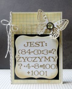dla matematyczki/for a Math's teacher - guess how old is she ; Math Teacher, Handmade Cards, Old Things, Signs, Decor, Craft Cards, Decoration, Math Coach, Shop Signs