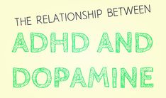 Hacking Dopamine and ADHD Rewards The Relationship Between ADHD and Dopamine