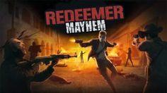 Redeemer: Mayhem v1.1 [Unlimited Ammo]