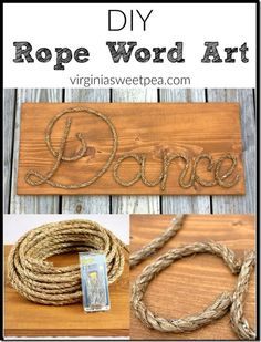 DIY Rope Word Art - Make personalized art with rope! Get the tutorial. Rope Crafts, Diy And Crafts, Arts And Crafts, Art Corde, Cuadros Diy, Festa Toy Story, Rope Decor, Deco Nature, Rope Art