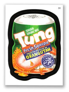 Wacky Packages Topps 5th Series 2007: Tung - var 1 - #31