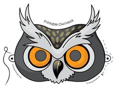 Free Bird Templates | Happy Friday! Today, I found a couple of owl masks which are free to ...