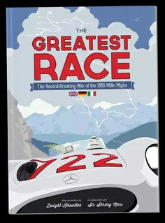 """The 1955 Mille Miglia was won by Mercedes-Benz factory driverStirling Mosswith the aid of his navigatorDenis Jenkinson. They piloted their Mercrdes 300 SLR to victory after racing the 992-mile distance in 10 hours, 7 minutes and 48 seconds - an average speed of 99mph (160km/h). The two Englishmen finished 32 minutes in front of their second-placed teammate, ArgentineJuan Manuel Fangio.  Image from """"The Greatest Race: The Record Breaking Win of the 1955 Mille Miglia"""""""