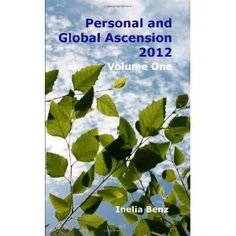 Personal And Global Ascension 2012: Volume One (Paperback)  http://www.picter.org/?p=0557688094