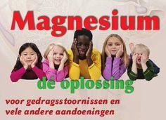 """Welke punten hebben depressie, hyperactiviteit, epilepsie, autisme en de ziekte van Alzheimer gemeen?een abnormaal hoog magnesiumtekort. magnesiumspecialiste, vertelt hoe zij het dagelijks leven van hyperactieve, autistische, epileptische en spasmofiele kinderen heeft verbeterd met een behandeling op basis van magnesium, een """"vergeten"""" mineraal,   http://www.earth-matters.nl/5/6731/gezondheid/boek-magnesium-de-oplossing-voor-gedragsstoornissen-en-vele-andere-aandoeningen"""