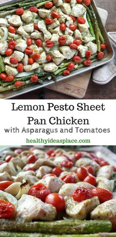 Lemon Pesto Sheet Pan Chicken with Asparagus and Tomatoes – Healthy Ideas Place Lemon Pesto Sheet Pan Chicken with Asparagus and Tomatoes – easy to make, this sheet pan chicken is moist, tender, and full of flavor Entree Recipes, Healthy Dinner Recipes, Real Food Recipes, Fast Recipes, Delicious Recipes, Turkey Recipes, Chicken Recipes, Chicken Meals, Chicken Pasta