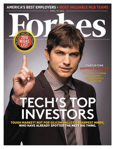 """The cover of a Forbes magazine in April of 2016 highlighting Ashton Kutcher who made their """"Midas List."""" This list boasts the the world's top venture capital investors, spotting tech's next unicorns. The naming of the list relates to how these """"tech unicorns"""" may have the """"Midas Touch"""" with how they invest."""