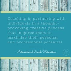 What is coaching?  One client's perspective