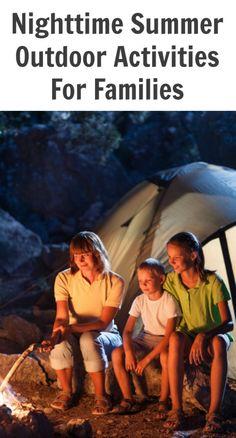 Summer Outdoor Activities For Families - Night
