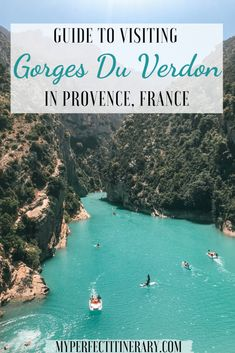 Guide to visiting the Gorges Du Verdon Aix En Provence, Provence France, Visit France, South Of France, Cool Places To Visit, Places To Go, Cannes, France Travel, France Europe