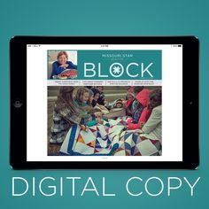 Digital Download - BLOCK Magazine Holiday 2014 - Vol. 1 Issue 6 - #missouristarquiltco