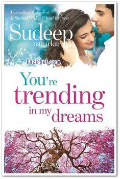 Book List Of Sudeep Nagarkar: 6. You are trending in my dreams: