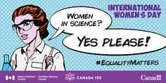 """""""International Women's Day"""", with text """"Women in science? Yes please!"""""""
