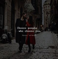 Choose people who choose you. via (http://ift.tt/2BjkH4e)