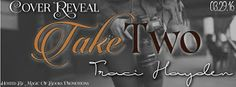 Tome Tender: Cover Reveal - Take Two by Traci Hayden