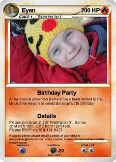 Create your own Pokemon cards... Eyan is going to love this!! Check out his birthday invites :)