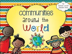 What a labour of love this unit is! This is my favourite unit to teach and I just couldn& stop adding to it! I finally stopped at 469 pages! This unit has absolutely everything you need to teach your students about communities around the world. Kindergarten Social Studies, Social Studies Activities, Teaching Social Studies, Teaching Resources, Multicultural Activities, Social Studies Communities, Communities Unit, Grade 2 Science, Social Science