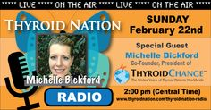 Listen to the Co-Founder and President of www.ThyroidChange.org, Michelle Bickford as she kicks off our inaugural show for Thyroid Nation Radio, here: http://www.blogtalkradio.com/thyroidnationradio/2015/02/22/1-michelle-bickford-of-thyroidchangeorg-joins-us  #UnitedWeHeal #ThyroidNationRadio #Thyroid (Hypothyroid and Hypothyroidism)