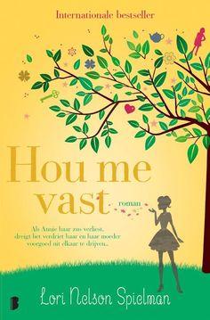 45/52 20170729: Hou me vast; Een prachtig boek! Vlot om te lezen en zeer mooi geschreven. Over loslaten en durven veranderen, over liefde en hoop.
