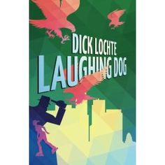 Laughing Dog: A Leo and Serendipity Mystery ★★★★½  Good mystery, Superb Characterization  (Click for full review)