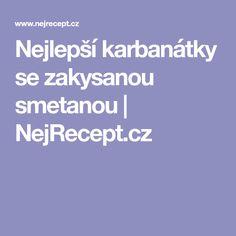 Nejlepší karbanátky se zakysanou smetanou   NejRecept.cz