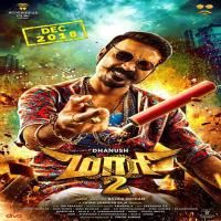 Maari 2 Mari 2 Tamil Movie Mp3 Songs Download Masstamilan Mp3 Song Download Hd Movies Songs