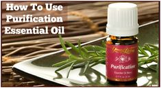 How To Use Purification Essential Oil