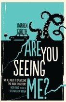 Are You Seeing Me?, Darren Groth
