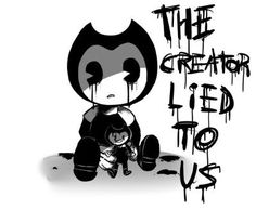 "Awesome Bendy and the Ink Machine fan art! ""The creator lied to us!"""