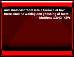 matthew 13 42 | Bible Verse Powerpoint Slides for Matthew 13:42