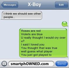 ha. to all those boys that break up through text...