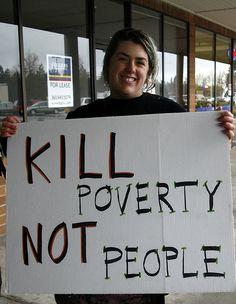 Kill Poverty | Flickr - Photo Sharing!