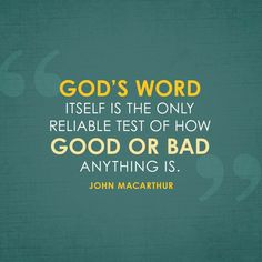 God's Word itself is the only reliable test of how good or bad anything is. Biblical Quotes, Prayer Quotes, Spiritual Quotes, Faith Quotes, Wisdom Quotes, Bible Quotes, Bible Verses, Me Quotes, Word Of Faith
