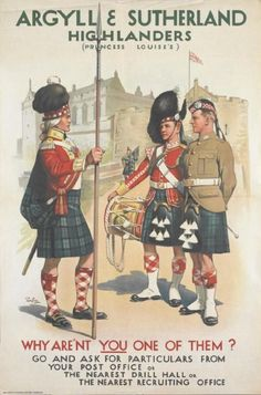 ๑ Nineteen Fourteen ๑ historical happenings, fashion, art & style from a century ago - Vintage recruitment poster for the Argyll and Sutherland Highlanders,