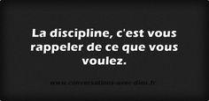 """""""La discipline c'est vous rappeler de ce que vous voulez.""""  http://ift.tt/1V9s8wk"""