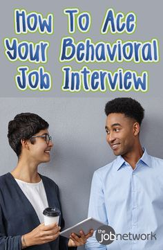 A behavioral interview aims to find out how you responded to different types of work situations in the past. With the tips from the article it will help you ace your behavioral job interview in no time.