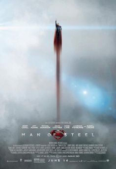 Man of Steel   The 28 Most Memorable Movie Posters Of 2013