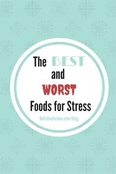 What you eat affects how you handle stress. Here are the best and worst foods for stress - and it's not that pint of Ben & Jerry's in the freezer! @jlevinsonrd