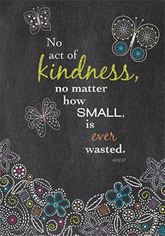 """""""No act of kindness, no matter how small, is ever wasted."""" ~Aesop  Inspire your students with the powerful message on this beautifully designed and trendy chalkboard-themed poster!"""