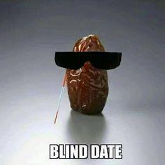 Blind date punny puns, puns jokes, food puns, puns hilarious, eye jokes Punny Puns, Puns Jokes, Food Puns, Dad Jokes, Funny Memes, Puns Hilarious, Corny Jokes, Funny Food, Funny Cartoons