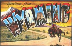 Wyoming 1940 Large Letter Greetings