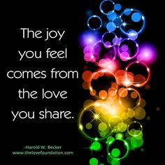 The joy you feel comes from the love you share. Therapeutic Touch, Welcome Quotes, Peace And Love, Love You, Lines Quotes, Spirit Quotes, Deep Meditation, Inspirational Quotes About Love, Simple Words